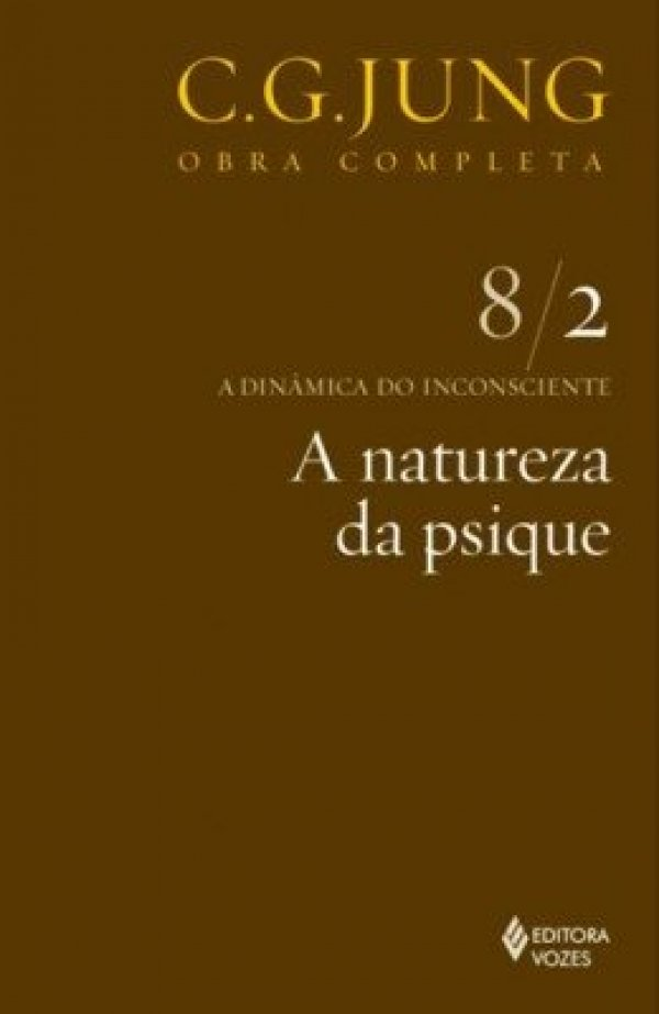 A NATUREZA DA PSIQUE - VOL. 8.2