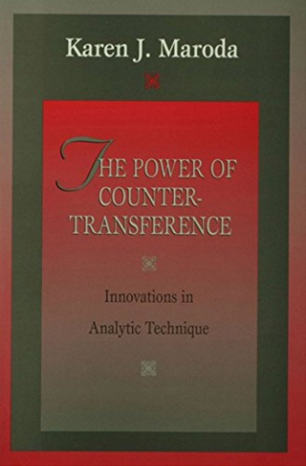 THE POWER OF COUNTERTRANSFERENCE - INNOVATIONS IN ANALYTIC TECHNIQUE